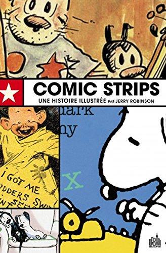 Comics Strips, Une histoire illustrée