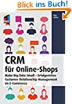 CRM für Online-Shops: Make Big Data S...