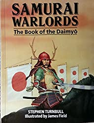 Samurai Warlords: The Book of the Daimyo by Stephen Turnbull (1992-04-01)