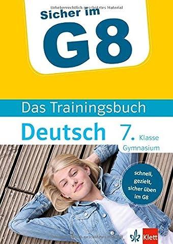 Klett Sicher im G8 - Das Trainingsbuch Deutsch 7. Klasse