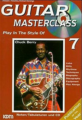 Guitar Masterclass, m. CD-Audio, Bd.7, Play In The Style Of Chuck Berry, m. 1 CD-Audio Berry Band