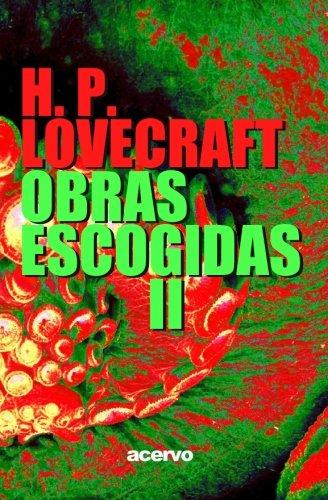 H.P. Lovecraft: Obras escogidas II