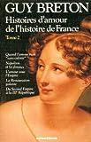 Telecharger Livres Histoires d amour de l histoire de France Tome 2 02 (PDF,EPUB,MOBI) gratuits en Francaise