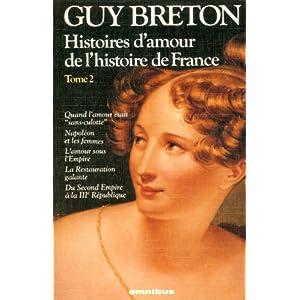 Histoires d'amour de l'histoire de France - Tome 2 (02) Livre en Ligne - Telecharger Ebook