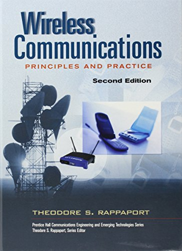 Wireless Communications: Principles and Practice (Prentice Hall Communications Engineering & Emerging Technologies Series) por Rappaport Theodore