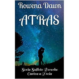 Atras: Seria Suflete Pereche Cartea a Treia (Romansh Edition)