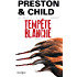 Tempête blanche (Saga Inspecteur Pendergast)