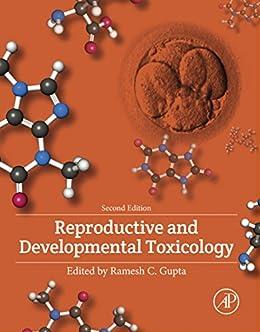 Reproductive And Developmental Toxicology por Ramesh C. Gupta epub