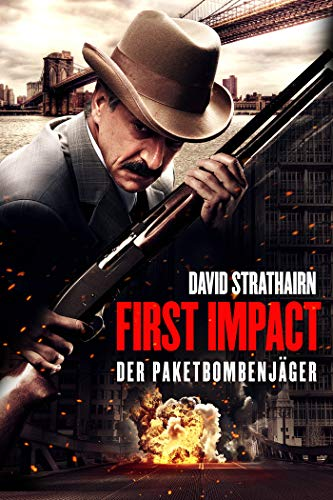 First Impact Der Paketbombenjäger