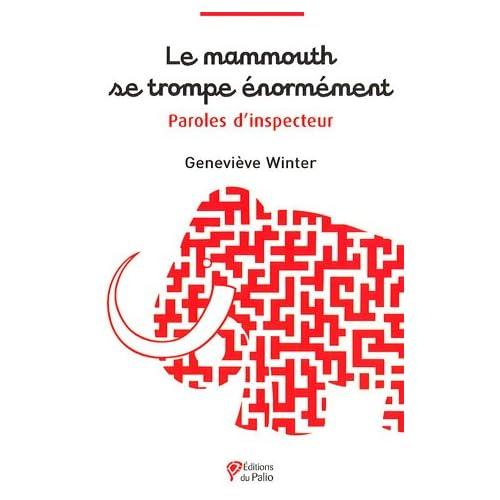 Le mammouth se trompe énormément : Paroles d'inspecteur