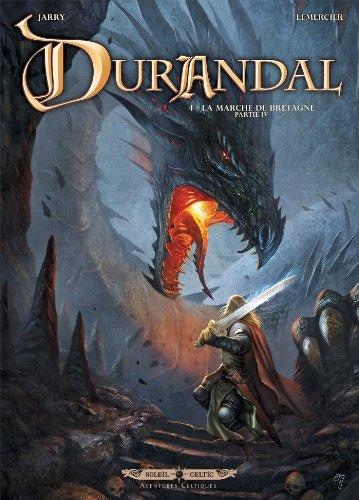 Durandal T04: La marche de Bretagne Partie IV par Gwendal Lemercier
