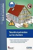 Sécurité et prévention sur les chantiers