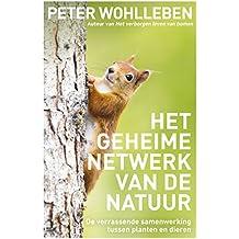 Het geheime netwerk van de natuur (Dutch Edition)