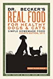#7: Dr Becker's Real Food For Healthy Dogs & Cats: Simple Homemade Food