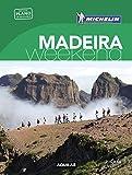 Madeira (La Guía verde Weekend 2018)