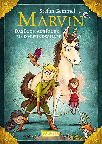 Marvin: Das Buch aus Feuer und Freundschaft