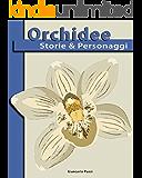 Orchidee Storie & Personaggi
