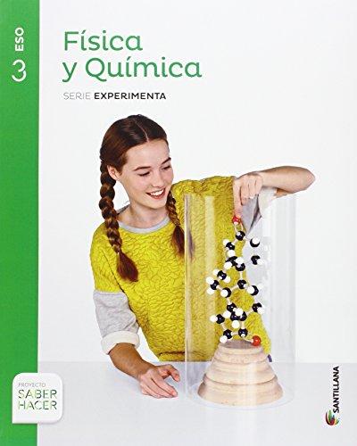 FISICA Y QUIMICA SERIE EXPERIMENTA 3 ESO SABER HACER