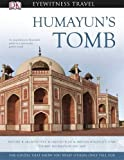 Humayun's Tomb (DK Eyewitness Travel Monuments Of India)