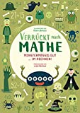Monstermäßig gut im Rechnen! Verrückt nach Mathe. Mathe-Übungsbuch 1. Klasse.