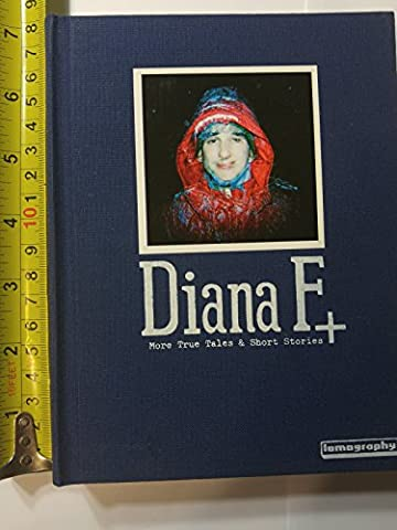 Diana + True Tales & Short Stories