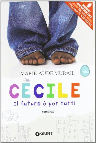 Cecile Il Futuro E' Per Tutti