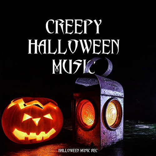 Creepy Halloween Music - Your spooky party playlist (Halloween Für Playlist Spooky)