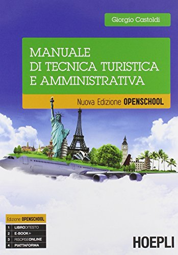 Manuale di tecnica turistica e amministrativa. Con e-book. Con espansione online. Per gli Ist. tecnici e professionali