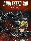 Appleseed XIII - Film 1: Tartaros [dt./OV]