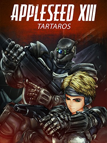 Appleseed XIII - Film 1: Tartaros Cover