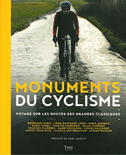 monuments du cyclisme par François PAOLETTI