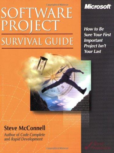 Software Project Survival Guide (Pro -- Best Practices)