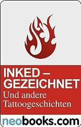 Inked: Gezeichnet und andere Tattoo-Geschichten (KNAUR eRIGINALS)