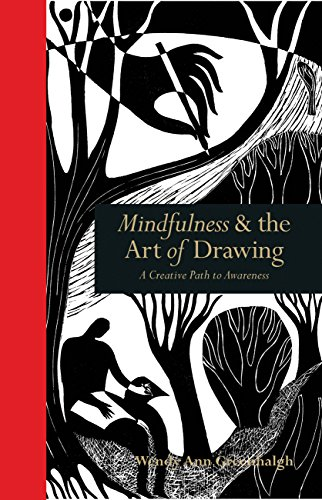 Mindfulness & the Art of Drawing : A Creative Path to Awareness par Wendy Ann Greenhalgh