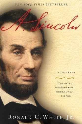 a-lincoln-a-biography-edition-unknown-by-white-jr-ronald-c-paperback2010e
