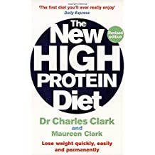The New High Protein Diet: Lose Weight Quickly, Easily and Permanently