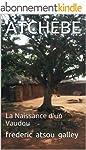 ATCH�BE: La Naissance d'un Vaudou