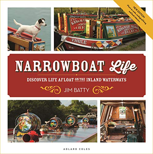 Narrowboat Life: Discover Life Afloat on the Inland Waterways (English Edition)