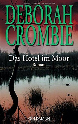 Das Hotel im Moor: Roman (Die Kincaid-James-Romane, Band 1)