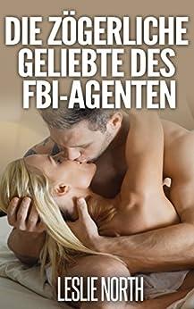 Die zögerliche Geliebte des FBI-Agenten (Die Männer von Denver 3)