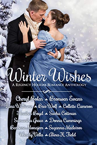 Winter Wishes: A Regency Holiday Romance Anthology (English Edition)