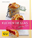 Kuchen im Glas (GU Just Cooking)