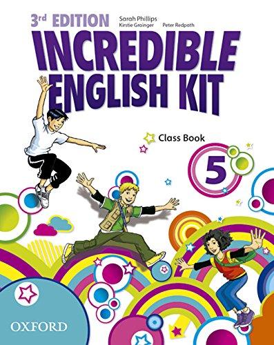 Incredible English Kit 5: Class Book 3rd Edition (Incredible English Kit Third Edition) - 9780194443715 por Sarah Phillips