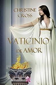 Vaticinio de amor par Christine Cross