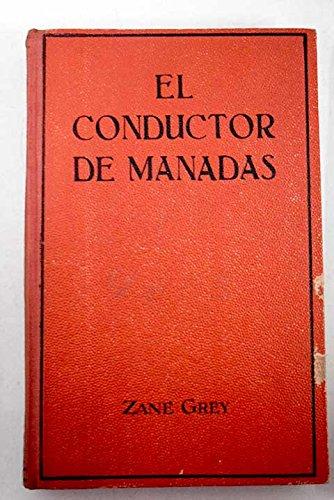 El Conductor De Manadas