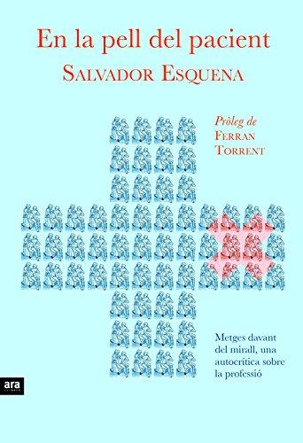 En la pell del pacient (Catalan Edition) por Salvador Esquena