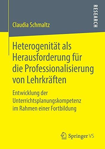 Heterogenität als Herausforderung für die Professionalisierung von Lehrkräften: Entwicklung der Unterrichtsplanungskompetenz im Rahmen einer Fortbildung