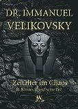 Ramses II. und seine Zeit: Zeitalter im Chaos. Band 2 - Immanuel Velikovsky