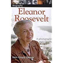 DK Biography: Eleanor Roosevelt: A Photographic Story of a Life (DK Biography (Paperback))