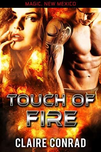 Touch of Fire: Ein Drachengestaltwandler Liebesroman (Magic, New Mexico)